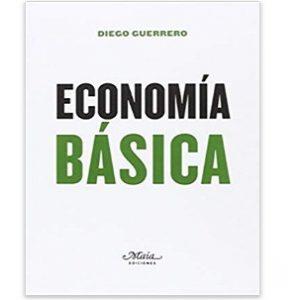 Economía básica, claves para comprender la economía