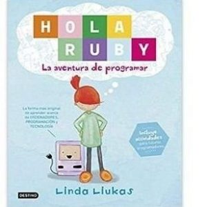 Hola Ruby, la aventura de programar